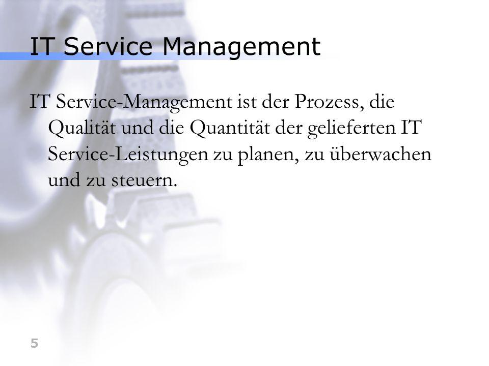 6 IT Service Management IT Service-Management bedeutet, die Qualität und Quantität des IT Service zielgerichtet, geschäftsprozessorientiert, benutzerfreundlich und kostenoptimiert zu überwachen und zu steuern.