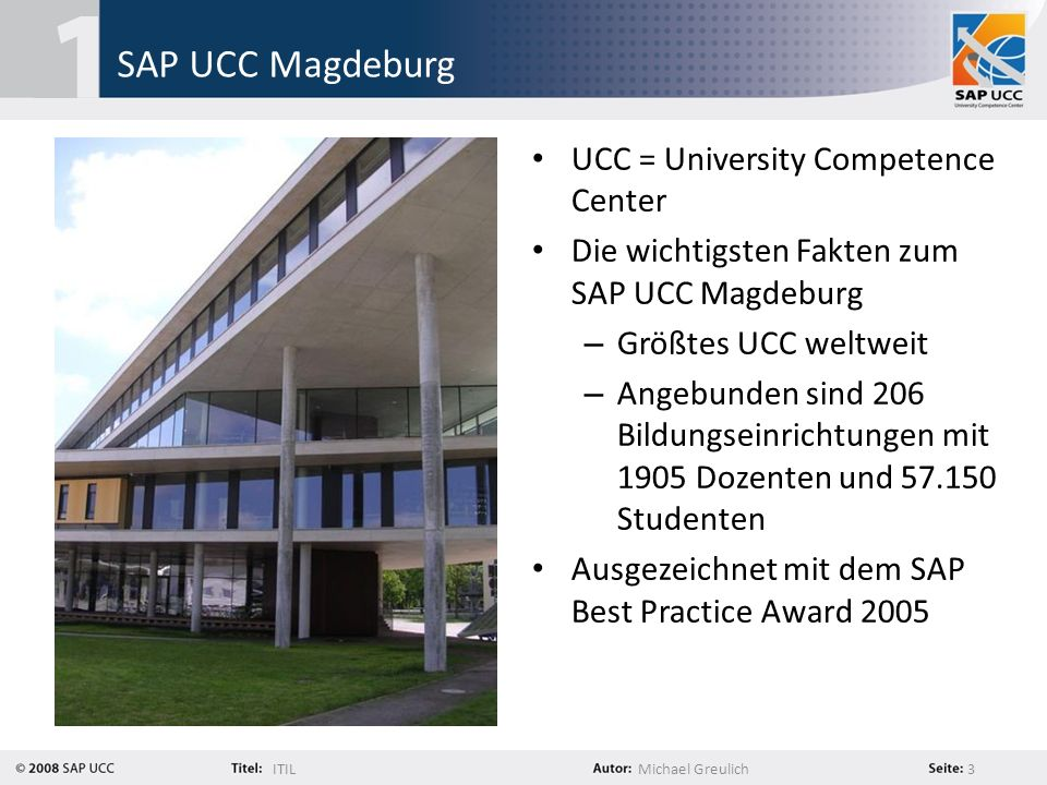 ITILMichael Greulich 14 ITIL Offensive im SAP UCC Magdeburg