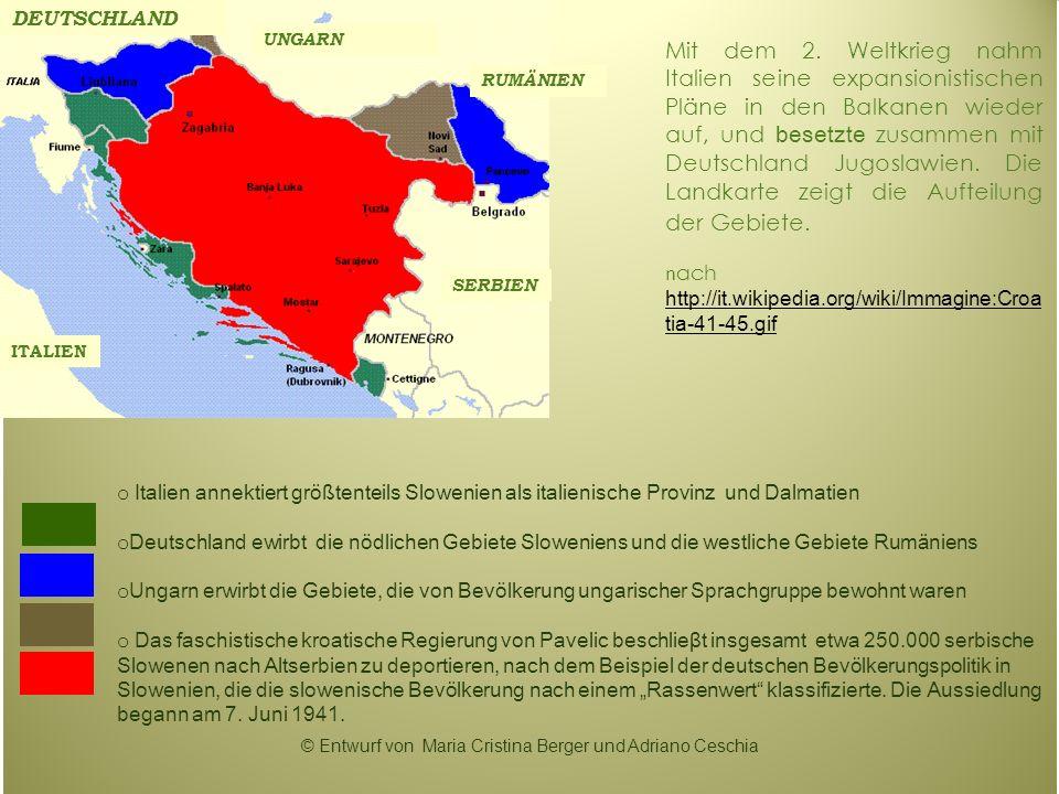 Mit dem 2. Weltkrieg nahm Italien seine expansionistischen Pläne in den Balkanen wieder auf, und besetzte zusammen mit Deutschland Jugoslawien. Die La