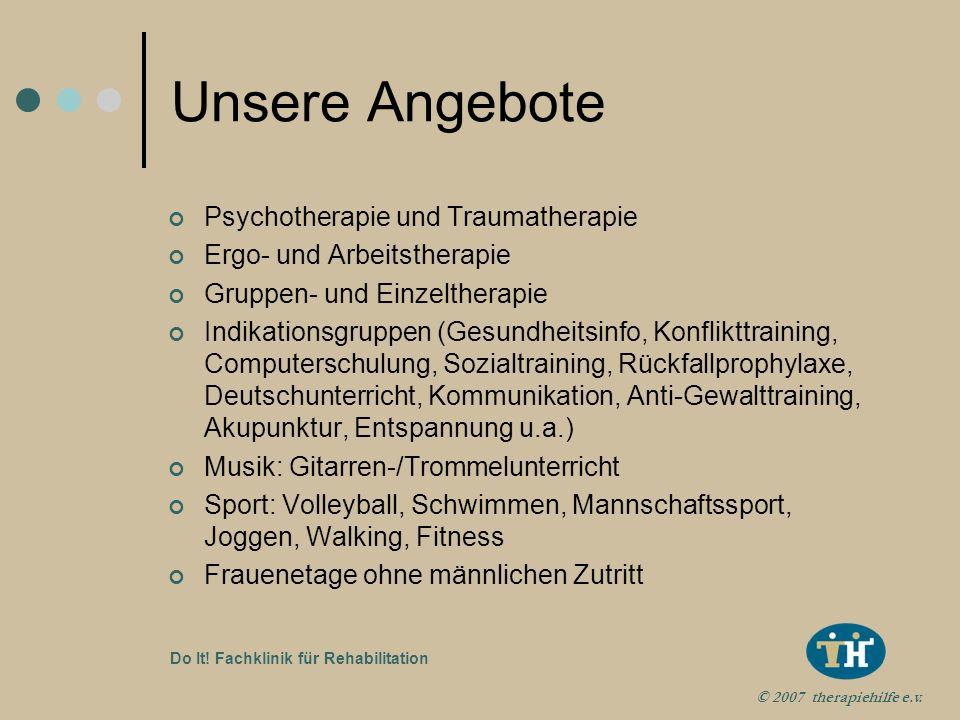 © 2007 therapiehilfe e.v. Do It! Fachklinik für Rehabilitation Unsere Ausstattung Teamfoto hier platzieren maximale Abmessungen: Höhe: 10,29cm Breite: