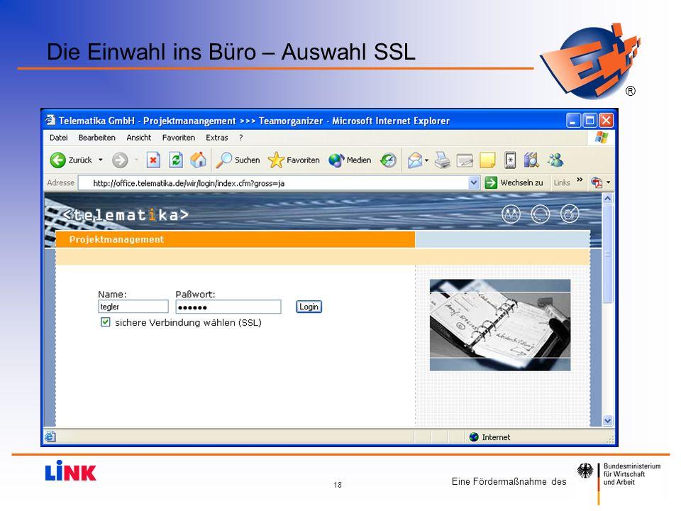 Eine Fördermaßnahme des ® 18 Die Einwahl ins Büro – Auswahl SSL
