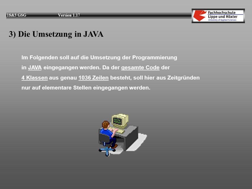 18&3 GSG Version 1.17 2.3) Die Server-Applikation: 18&3 GSG Aufbau der Klassen: d)class GameUser - kann anhand von IP-Adressen aus Dateinamen die Spie