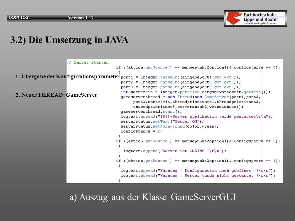 18&3 GSG Version 1.17 3.1) Die Umsetzung in JAVA UML-Klassendiagramm 2: Assoziationen