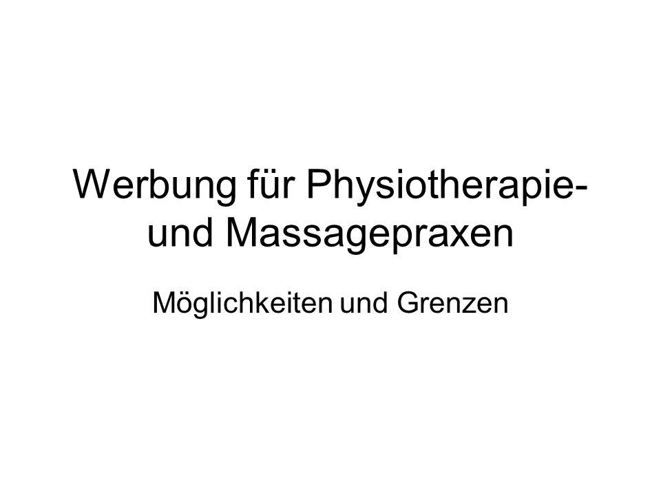 Werbung für Physiotherapie- und Massagepraxen Möglichkeiten und Grenzen