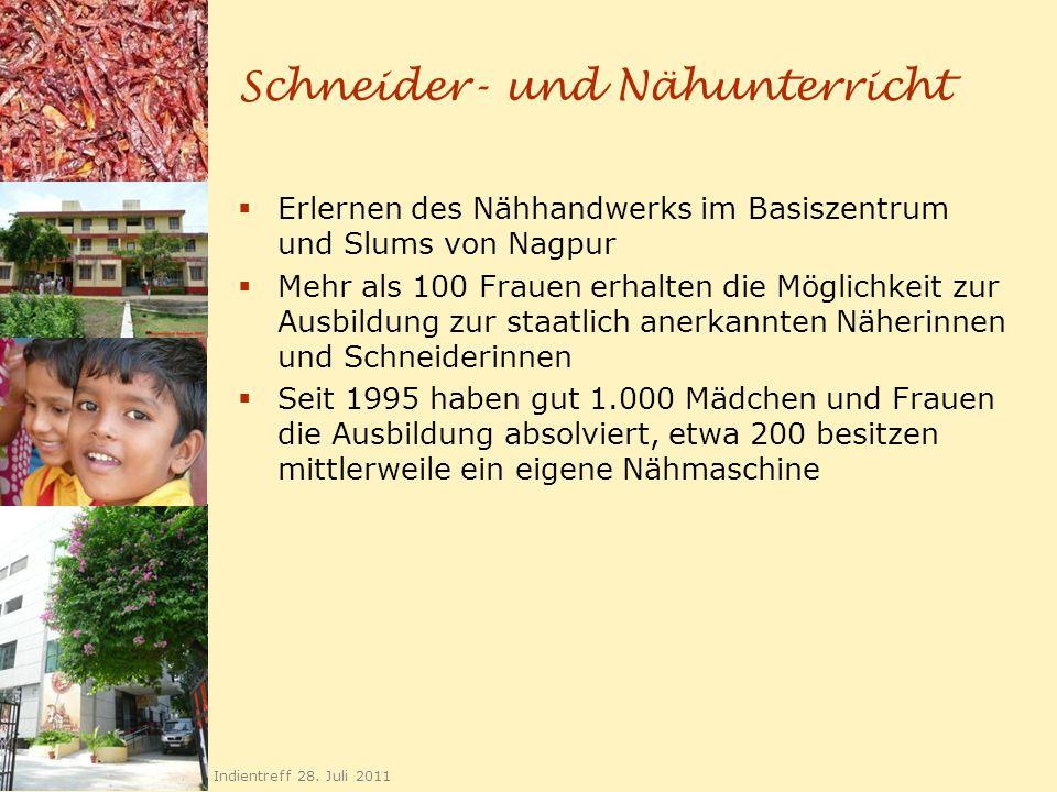 Schneider- und Nähunterricht Erlernen des Nähhandwerks im Basiszentrum und Slums von Nagpur Mehr als 100 Frauen erhalten die Möglichkeit zur Ausbildun