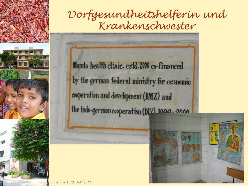 Dorfgesundheitshelferin und Krankenschwester 26 Indientreff 28. Juli 2011