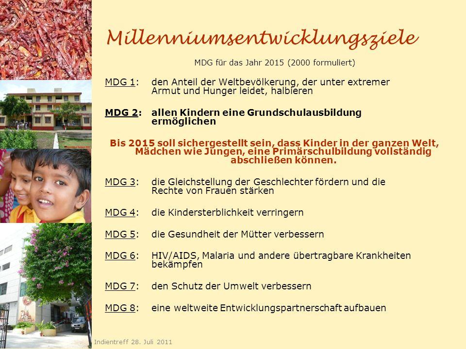 Millenniumsentwicklungsziele MDG für das Jahr 2015 (2000 formuliert) MDG 1: den Anteil der Weltbevölkerung, der unter extremer Armut und Hunger leidet