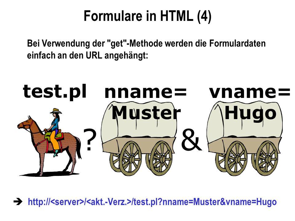 Formulare in HTML (4) Bei Verwendung der