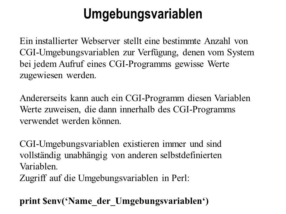 #!/usr/bin/perl -w use strict; my (@formulardaten, $formfeld, $name, $wert, %feld); @formulardaten = split(/&/, $ENV{ QUERY_STRING }); foreach $formfeld (@formulardaten){ ($name, $wert) = split(/=/, $formfeld); $wert =~ tr/+/ /; $wert =~ s/%([a-fA-F0-9]{2})/pack( C , hex($1))/eg; $feld{$name} = $wert; } print Content-Type: text/html\n\n ; print Hallo ; print .