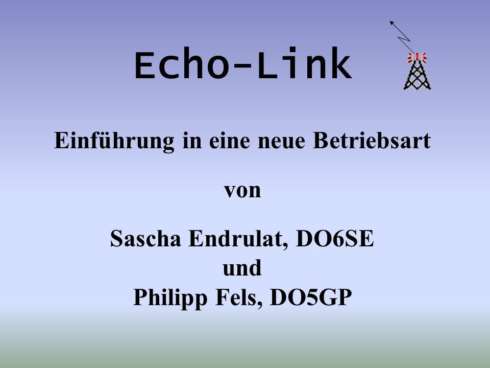 Einstieg via PC Deutsche Dokumentation der Echolink Software unter http://www.satszene.ch/hb9rwa Originale Dokumentation (Englisch) unter http://www.echolink.org