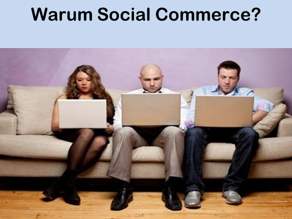 Warum Social Commerce?