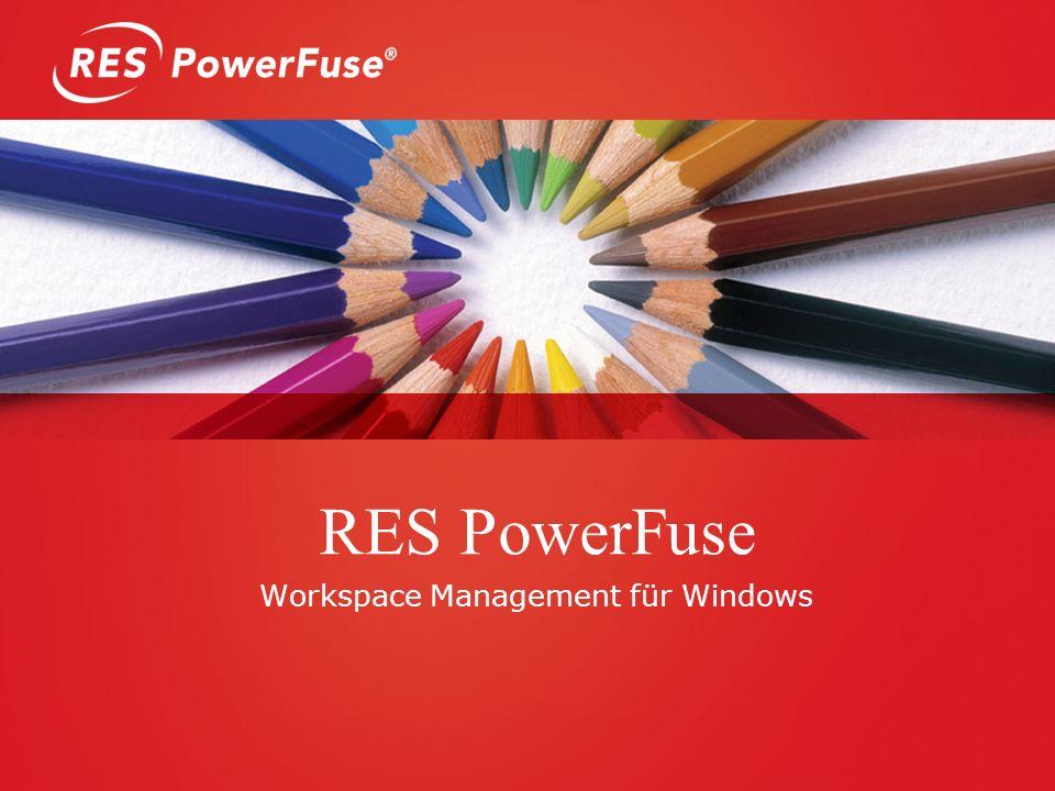 RES PowerFuse Workspace Management für Windows
