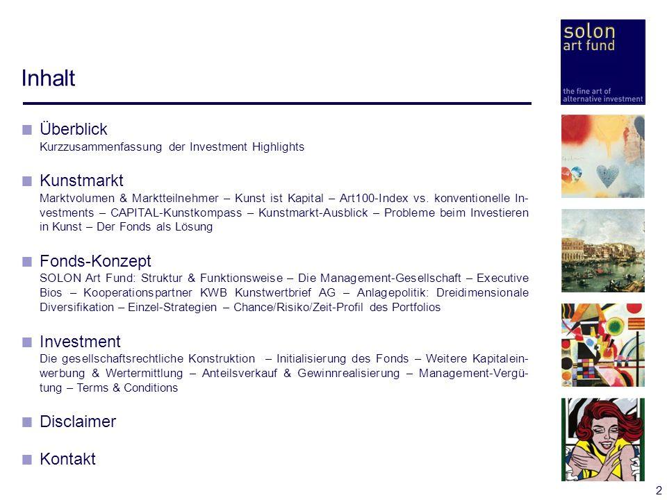 2 Inhalt Überblick Kurzzusammenfassung der Investment Highlights Kunstmarkt Marktvolumen & Marktteilnehmer – Kunst ist Kapital – Art100-Index vs. konv