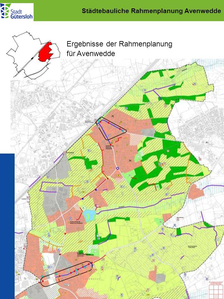 Städtebauliche Rahmenplanung Avenwedde Ergebnisse der Rahmenplanung für Avenwedde