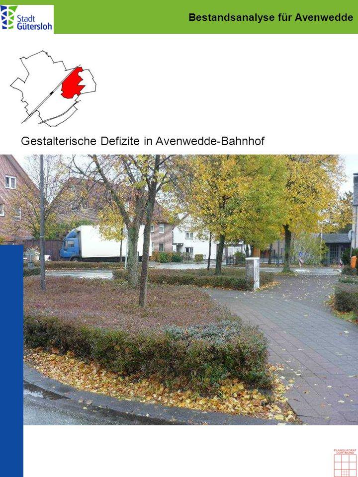 Bestandsanalyse für Avenwedde Gestalterische Defizite in Avenwedde-Bahnhof