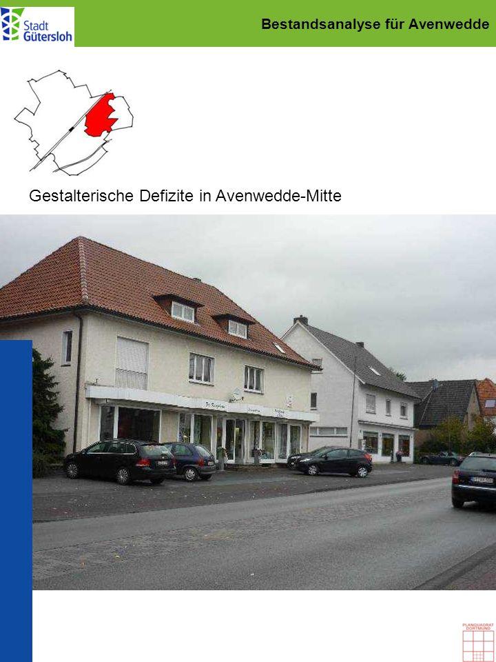 Bestandsanalyse für Avenwedde Gestalterische Defizite in Avenwedde-Mitte