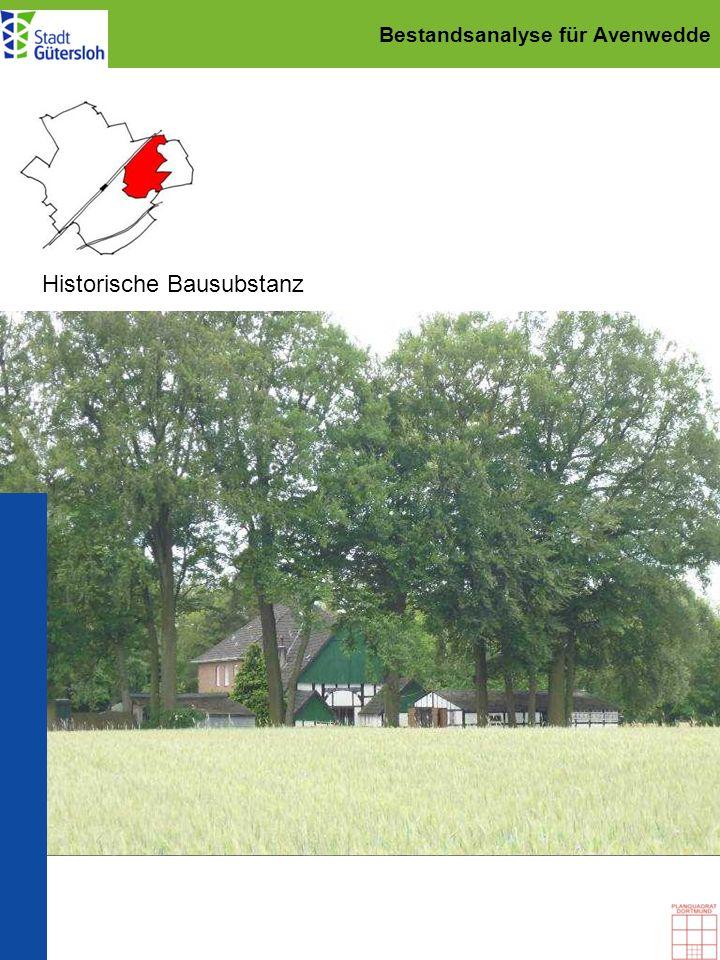 Bestandsanalyse für Avenwedde Historische Bausubstanz