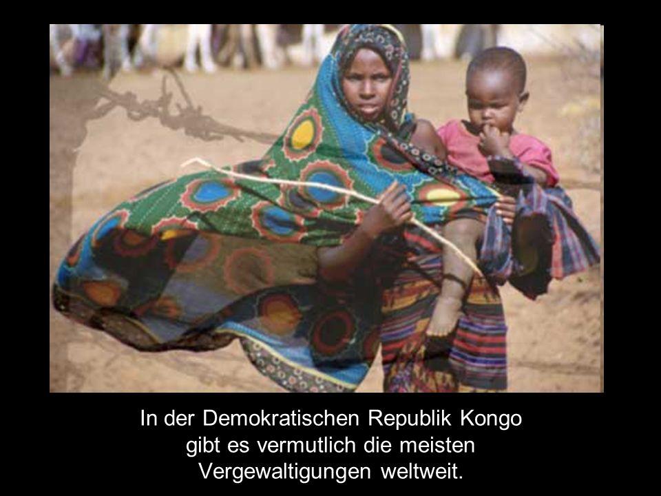 In der Demokratischen Republik Kongo gibt es vermutlich die meisten Vergewaltigungen weltweit.