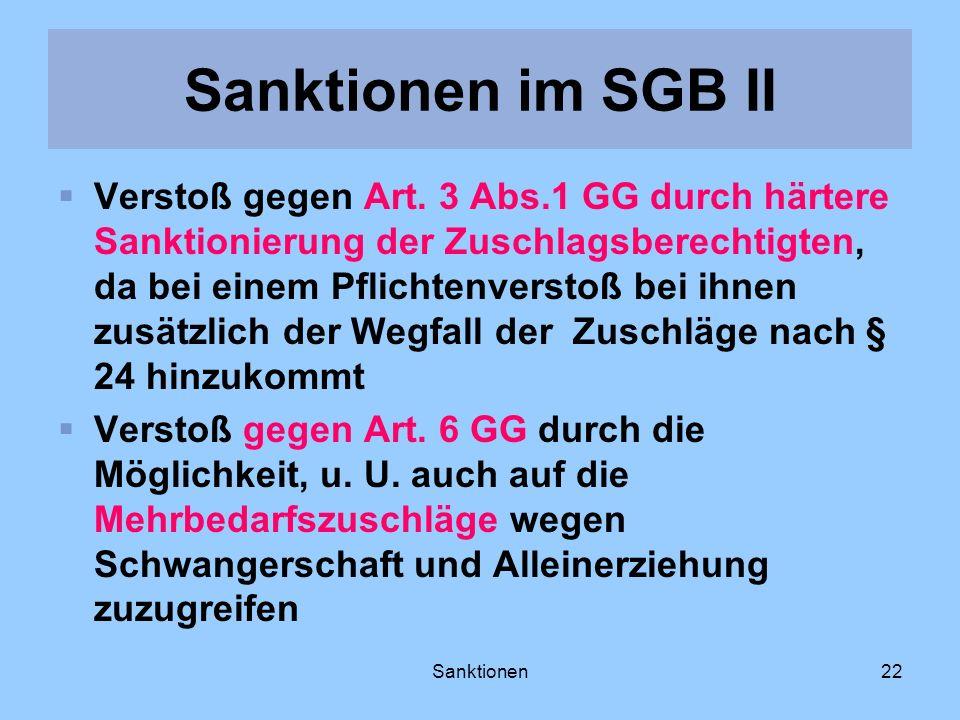 Sanktionen22 Verstoß gegen Art. 3 Abs.1 GG durch härtere Sanktionierung der Zuschlagsberechtigten, da bei einem Pflichtenverstoß bei ihnen zusätzlich