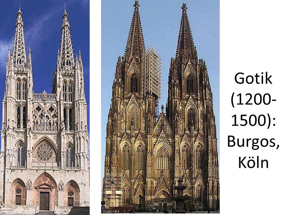 Gotik (1200- 1500): Burgos, Köln