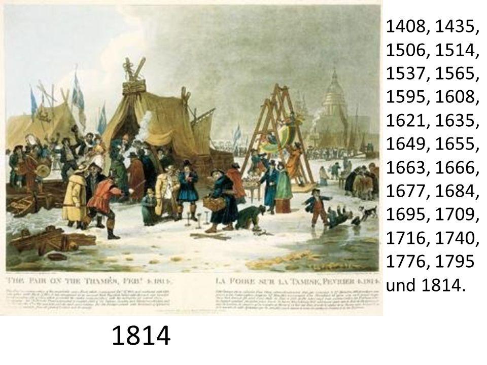 1814 1408, 1435, 1506, 1514, 1537, 1565, 1595, 1608, 1621, 1635, 1649, 1655, 1663, 1666, 1677, 1684, 1695, 1709, 1716, 1740, 1776, 1795 und 1814.