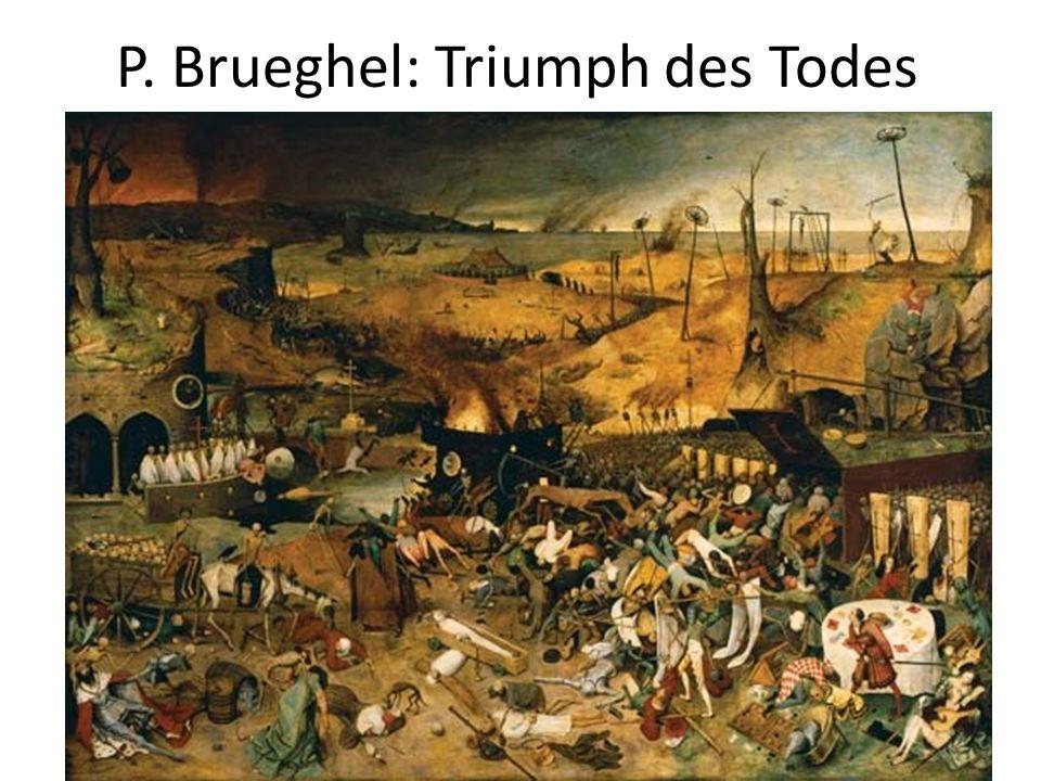 P. Brueghel: Triumph des Todes