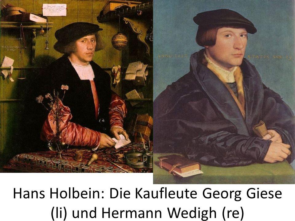 Hans Holbein: Die Kaufleute Georg Giese (li) und Hermann Wedigh (re)