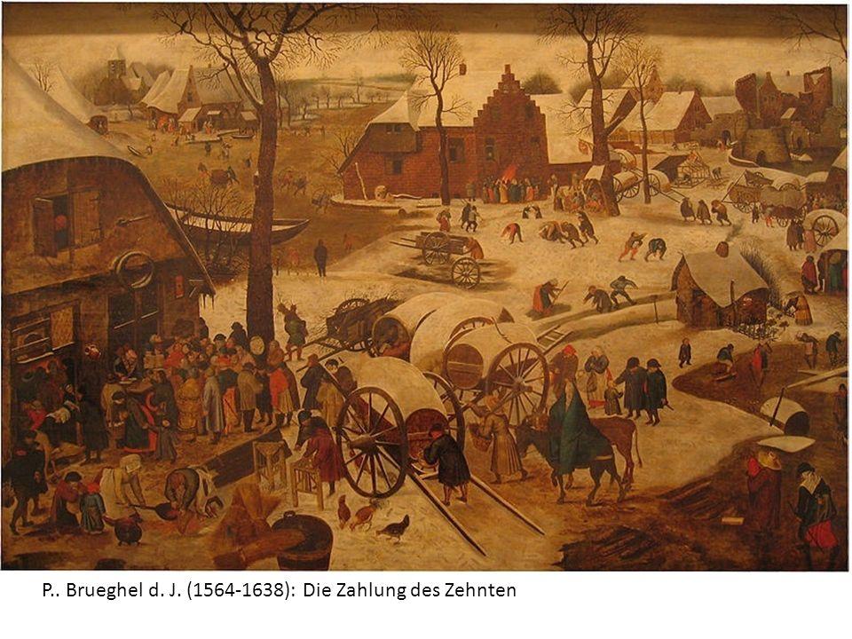 P.. Brueghel d. J. (1564-1638): Die Zahlung des Zehnten