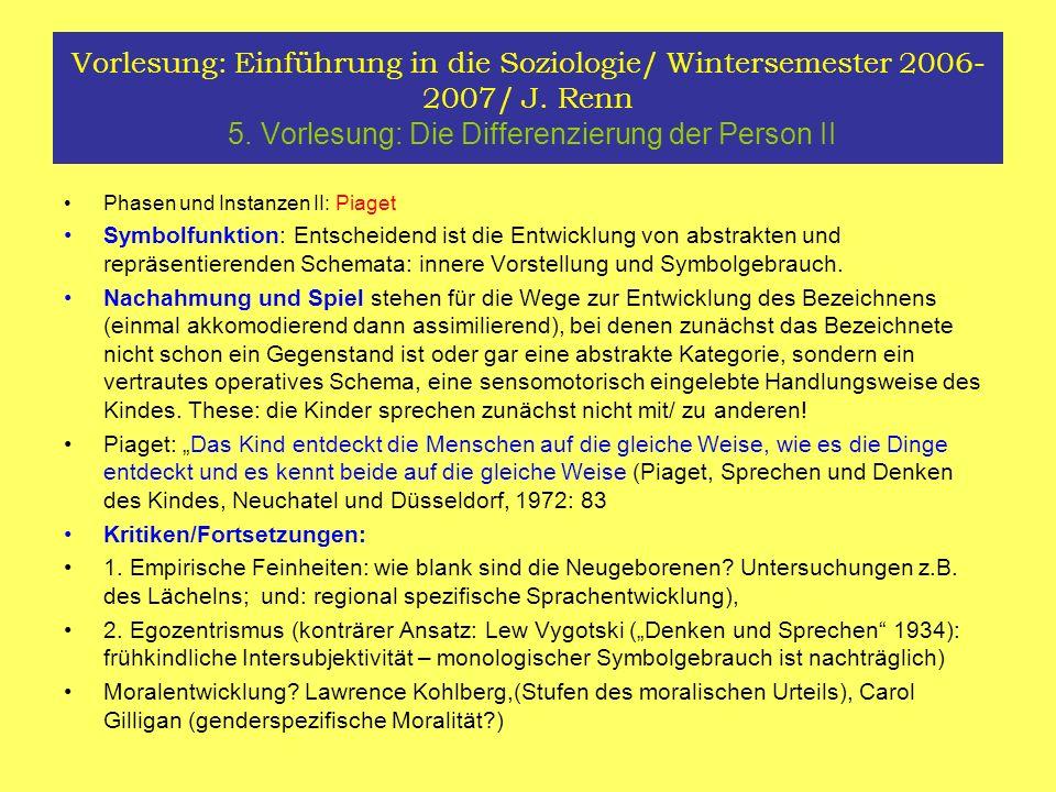 Vorlesung: Einführung in die Soziologie/ Wintersemester 2006- 2007/ J.