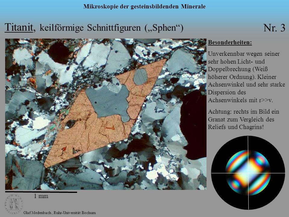 Olaf Medenbach, Ruhr-Universität Bochum Mikroskopie der gesteinsbildenden Minerale Titanit, keilförmige Schnittfiguren (Sphen) Nr. 3 1 mm Besonderheit