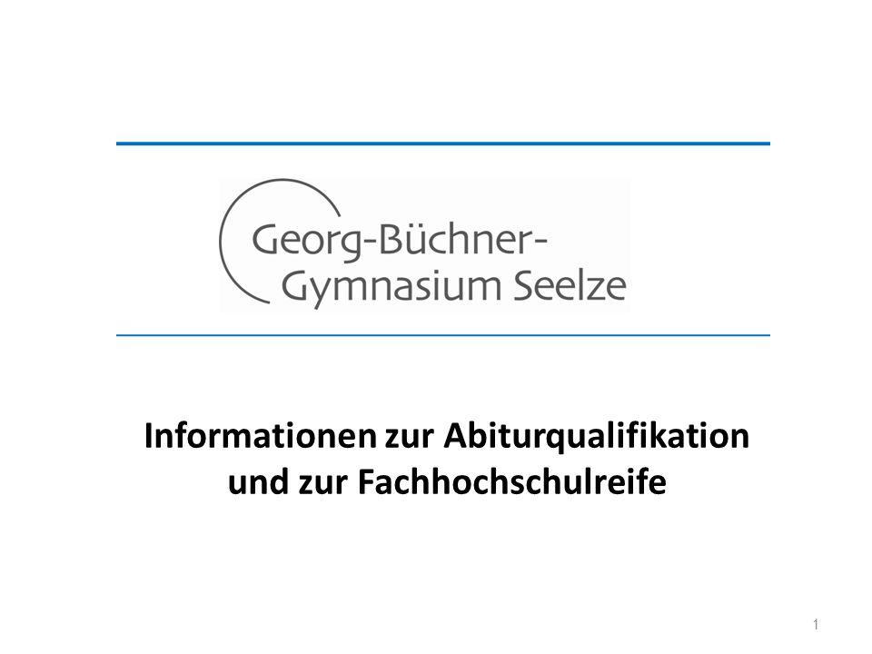 1 Informationen zur Abiturqualifikation und zur Fachhochschulreife