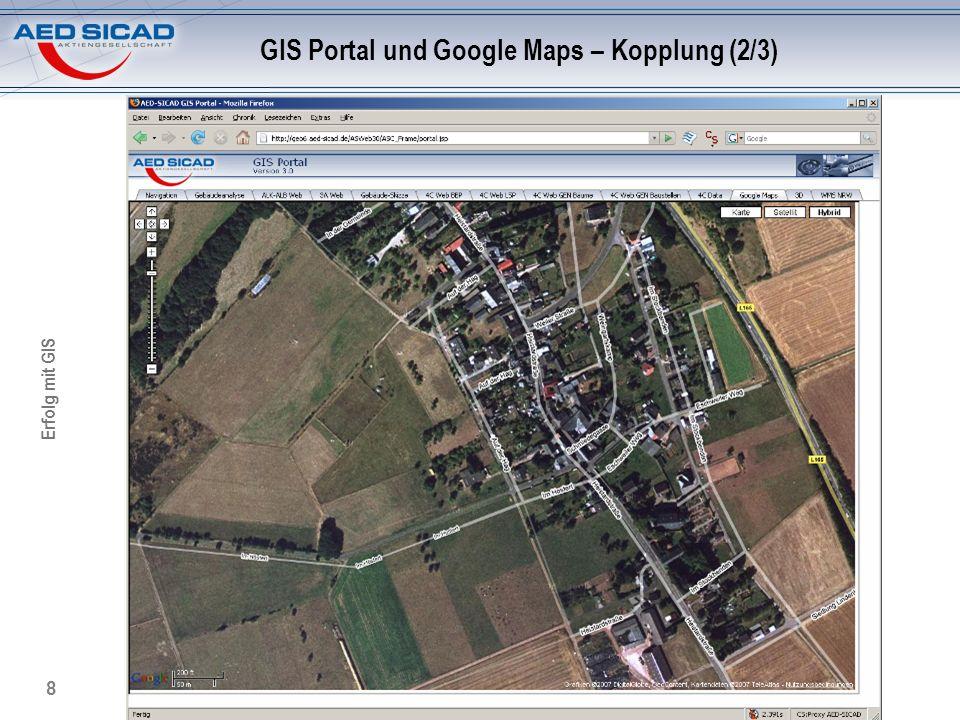Erfolg mit GIS 9 GIS Portal und Google Maps – Kopplung (3/3)