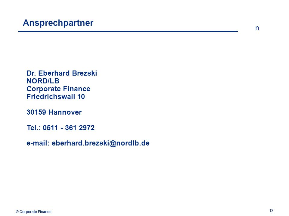 © Corporate Finance n 13 Ansprechpartner Dr.