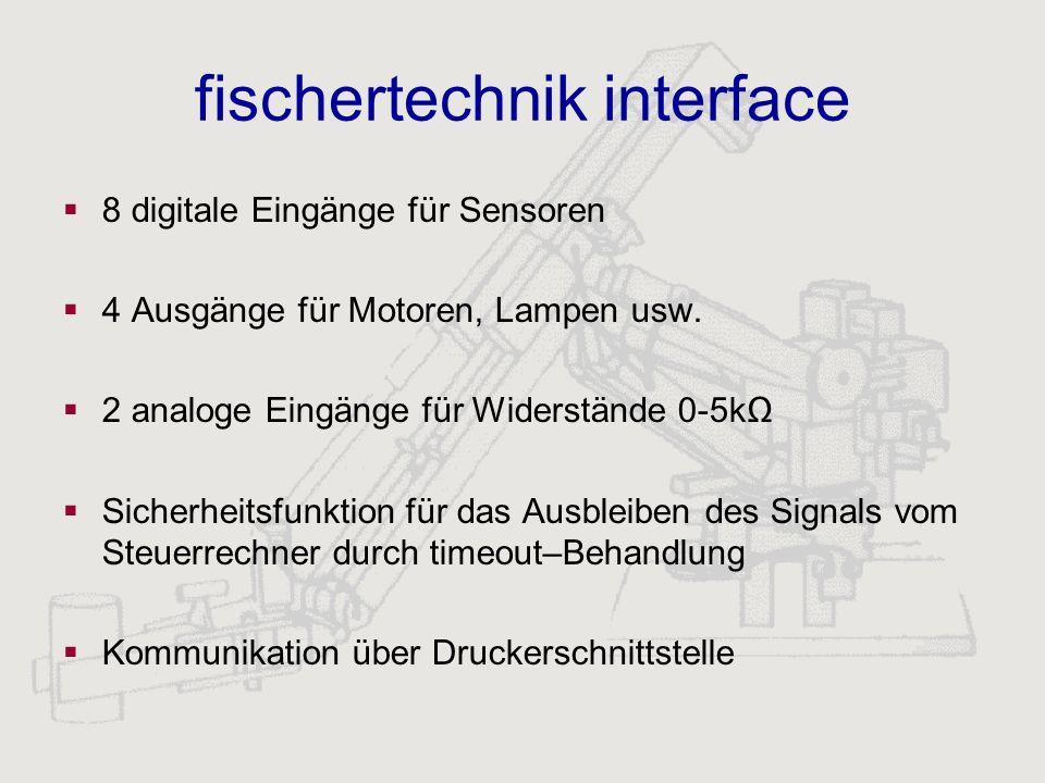 fischertechnik interface 8 digitale Eingänge für Sensoren 4 Ausgänge für Motoren, Lampen usw. 2 analoge Eingänge für Widerstände 0-5k Sicherheitsfunkt
