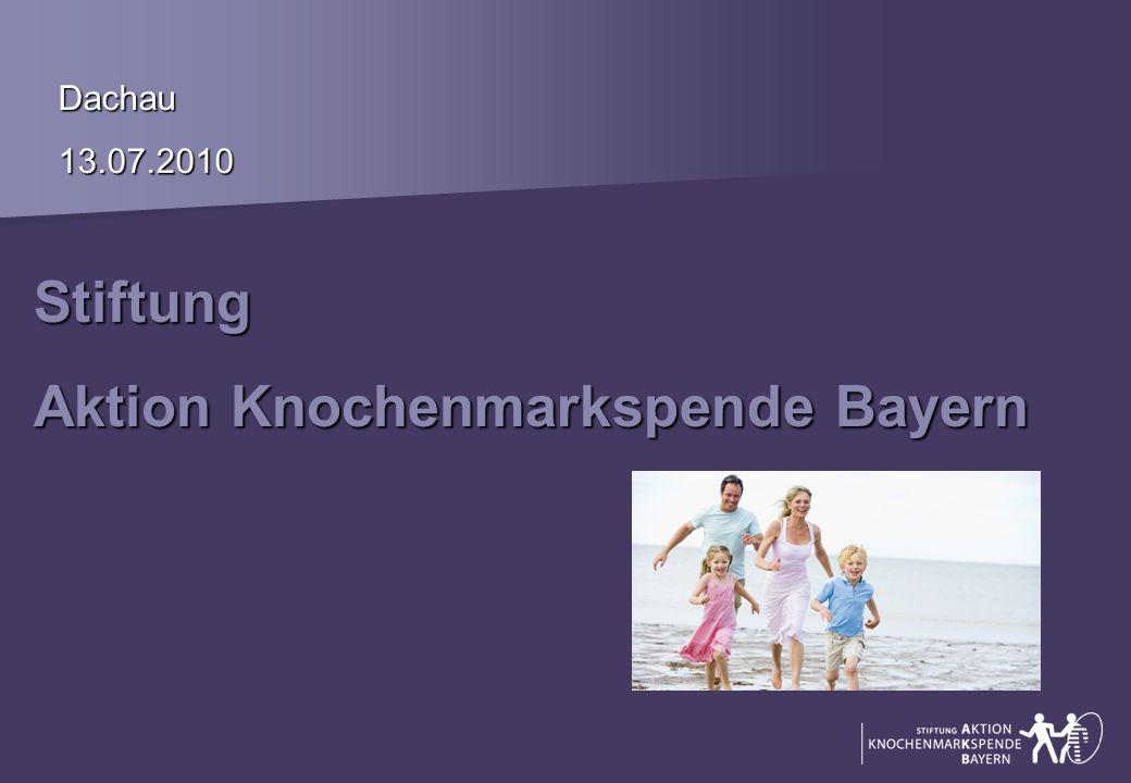Stiftung Aktion Knochenmarkspende Bayern Dachau13.07.2010