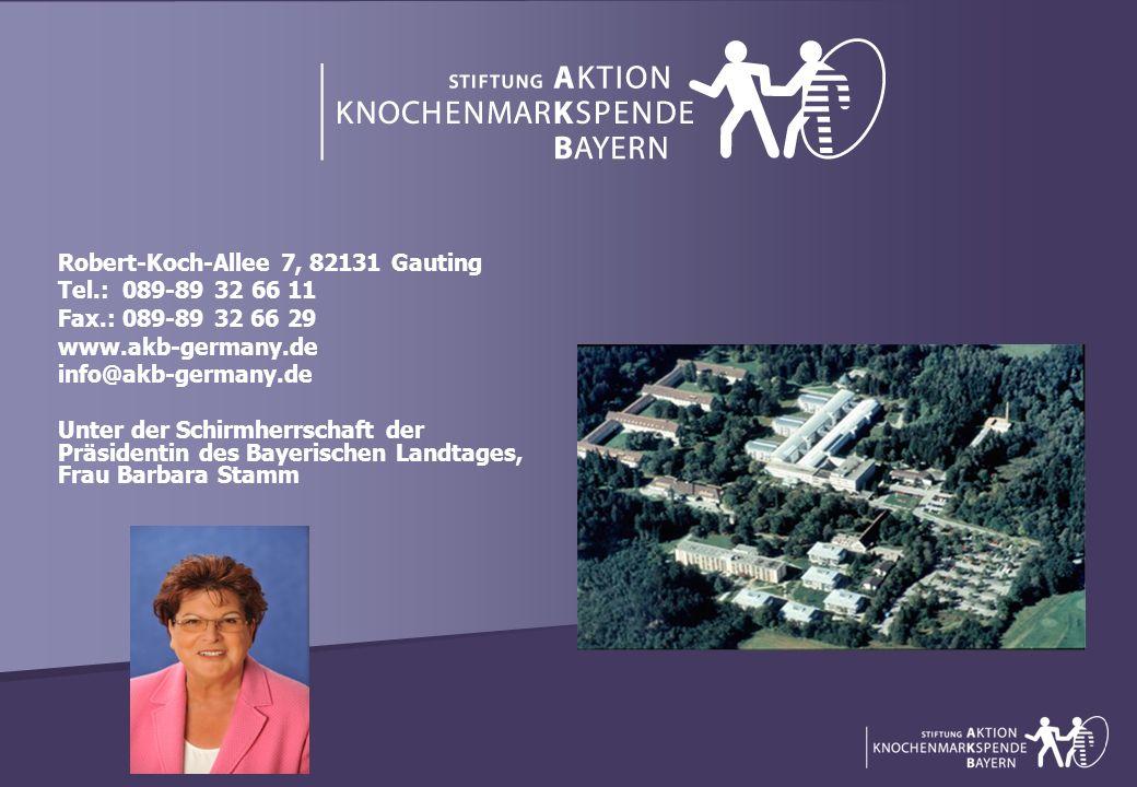 Robert-Koch-Allee 7, 82131 Gauting Tel.: 089-89 32 66 11 Fax.: 089-89 32 66 29 www.akb-germany.de info@akb-germany.de Unter der Schirmherrschaft der P
