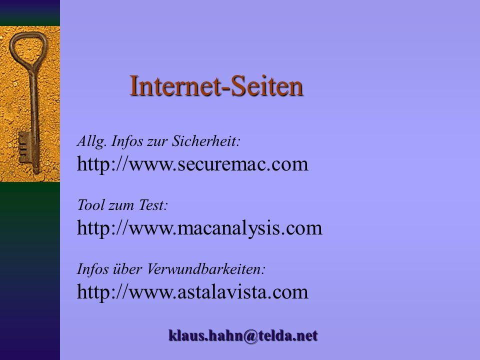 Software für den Macintosh Norton Personal Firewall IPNetSentry (Paketfilter) NetBarrier (Personal Firewall) Virex / Norton Antivirus Verschlüsselungs
