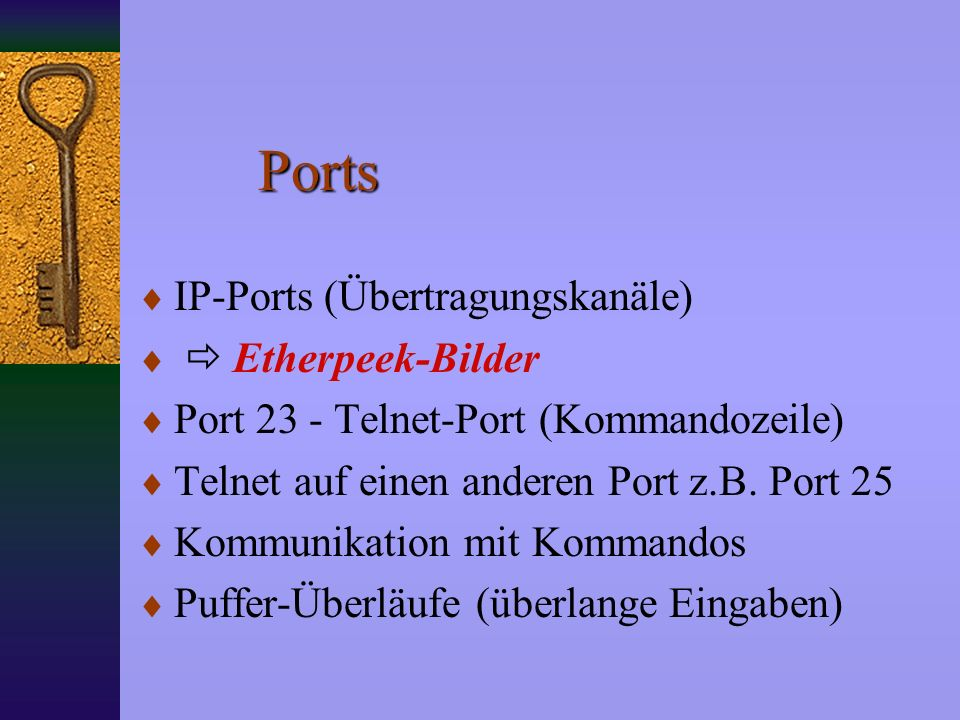 Protokolle IP - Internet Protocol TCP - Transport Control Protocol UDP - User Datagram Protocol Sequenznummer