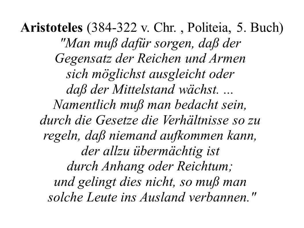 Aristoteles (384-322 v. Chr., Politeia, 5. Buch)