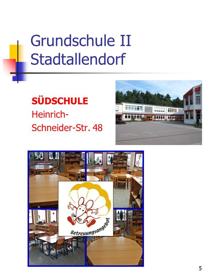 5 Grundschule II Stadtallendorf SÜDSCHULE Heinrich- Schneider-Str. 48