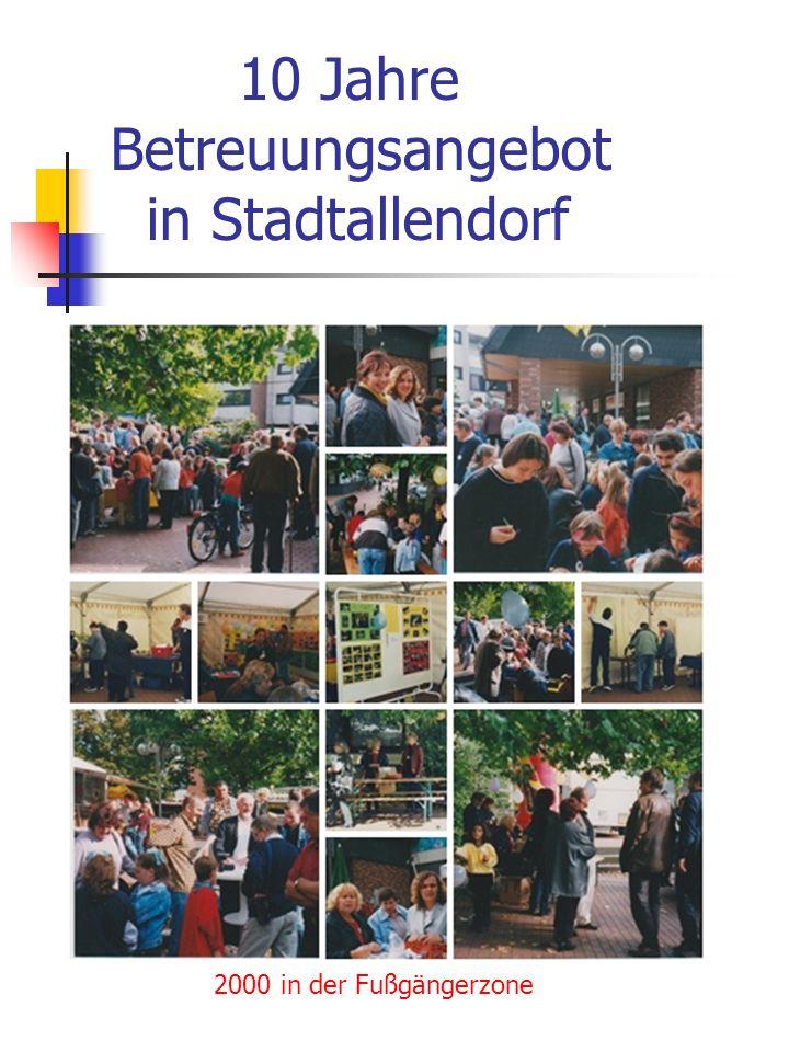 10 Jahre Betreuungsangebot in Stadtallendorf 2000 in der Fußgängerzone