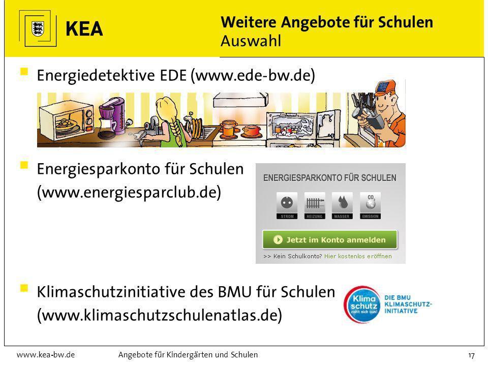 www.kea-bw.deAngebote für Kindergärten und Schulen16 Weiter: Schülermentoren für den Umweltschutz (Ökomentoren) Gemeinsames Ausbildungsangebot von Kul