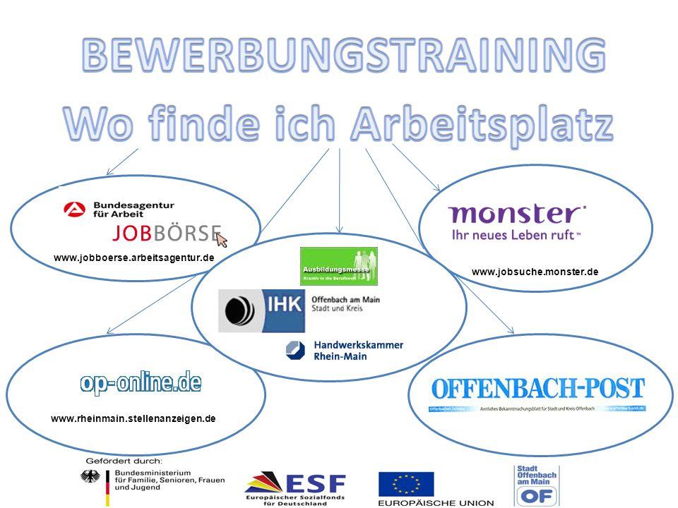 www.jobboerse.arbeitsagentur.de www.jobsuche.monster.de www.rheinmain.stellenanzeigen.de