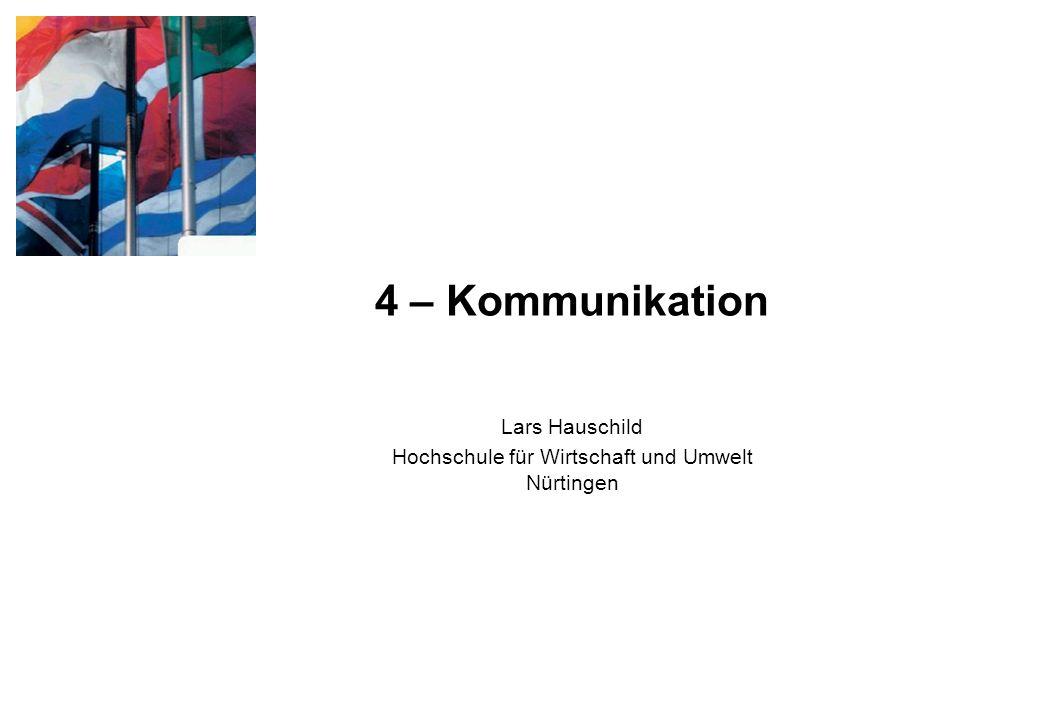 4 – Kommunikation Lars Hauschild Hochschule für Wirtschaft und Umwelt Nürtingen