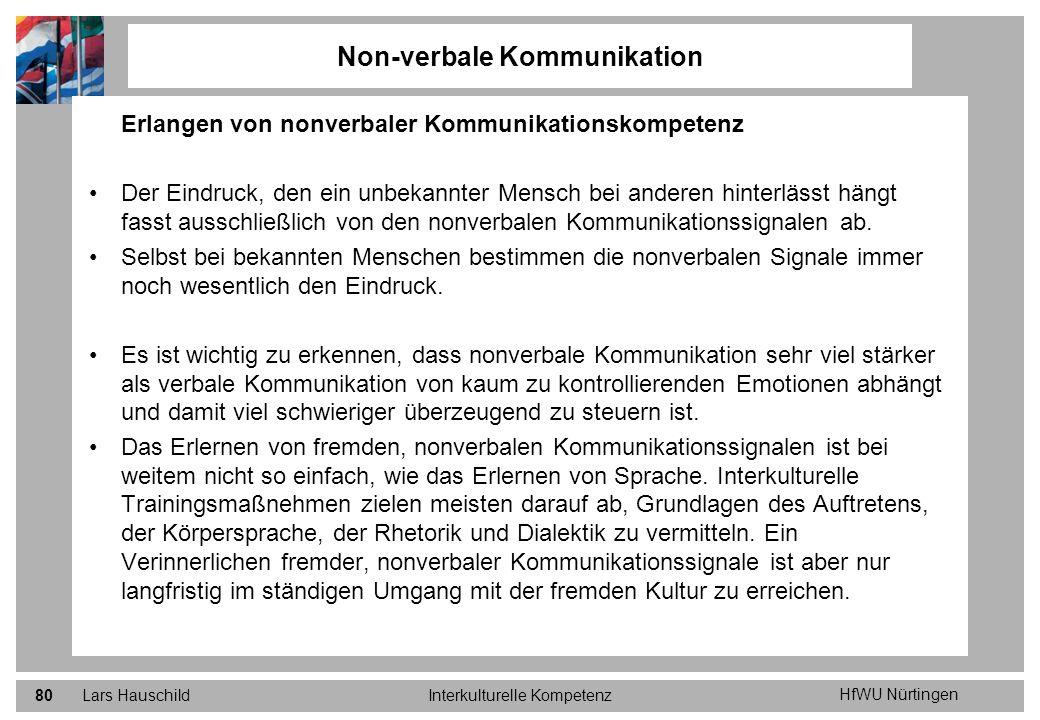 HfWU Nürtingen Lars HauschildInterkulturelle Kompetenz80 Non-verbale Kommunikation Erlangen von nonverbaler Kommunikationskompetenz Der Eindruck, den