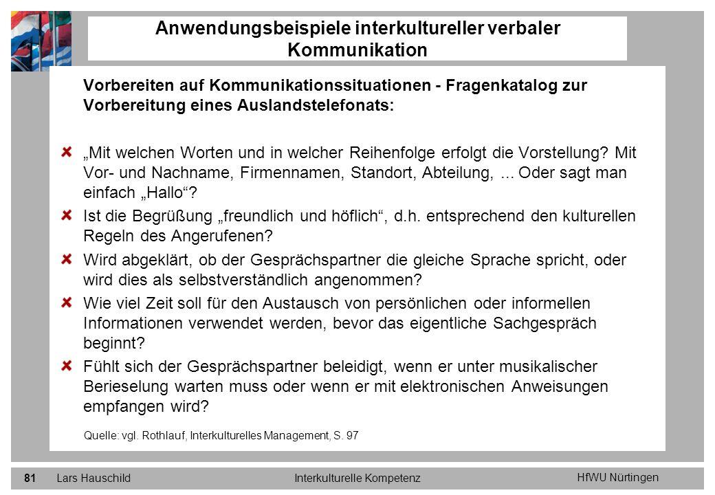 HfWU Nürtingen Lars HauschildInterkulturelle Kompetenz81 Anwendungsbeispiele interkultureller verbaler Kommunikation Vorbereiten auf Kommunikationssit