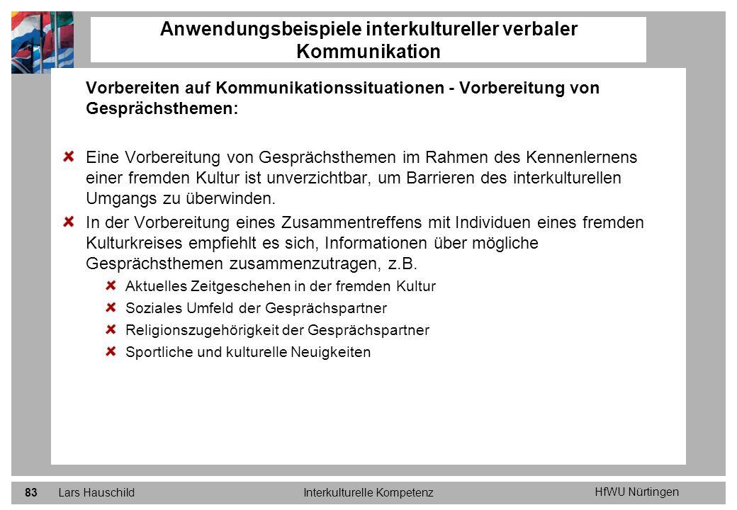 HfWU Nürtingen Lars HauschildInterkulturelle Kompetenz83 Anwendungsbeispiele interkultureller verbaler Kommunikation Vorbereiten auf Kommunikationssit