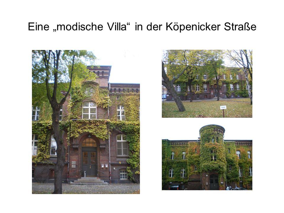 Eine modische Villa in der Köpenicker Straße