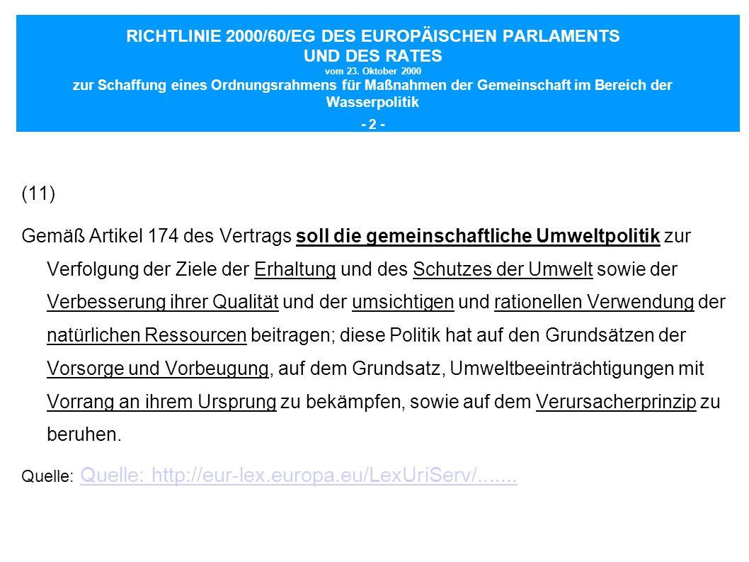 RICHTLINIE 2000/60/EG DES EUROPÄISCHEN PARLAMENTS UND DES RATES vom 23. Oktober 2000 zur Schaffung eines Ordnungsrahmens für Maßnahmen der Gemeinschaf