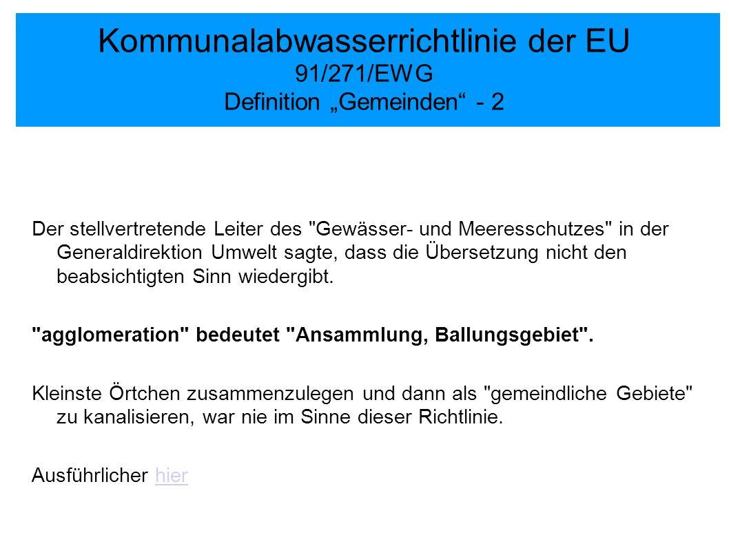 Kommunalabwasserrichtlinie der EU 91/271/EWG Definition Gemeinden - 2 Der stellvertretende Leiter des